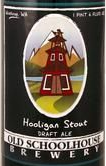 Old Schoolhouse Hooligan Stout beer Label Full Size