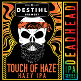 DESTIHL Deadhead IPA Series: Touch of Haze beer