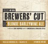Real Ale Brewers Cut Blonde Barleywine beer