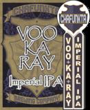 Chafunkta Voo Kay Ray IPA Beer