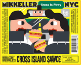 Mikkeller NYC Cross Island Sawce beer