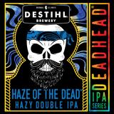 DESTIHL Deadhead IPA Series: Haze of the Dead beer