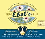 Two Brothers Ebel's Weiss Beer