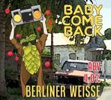 No Worries - Baby Come Back (Hawaiian Punch) Beer