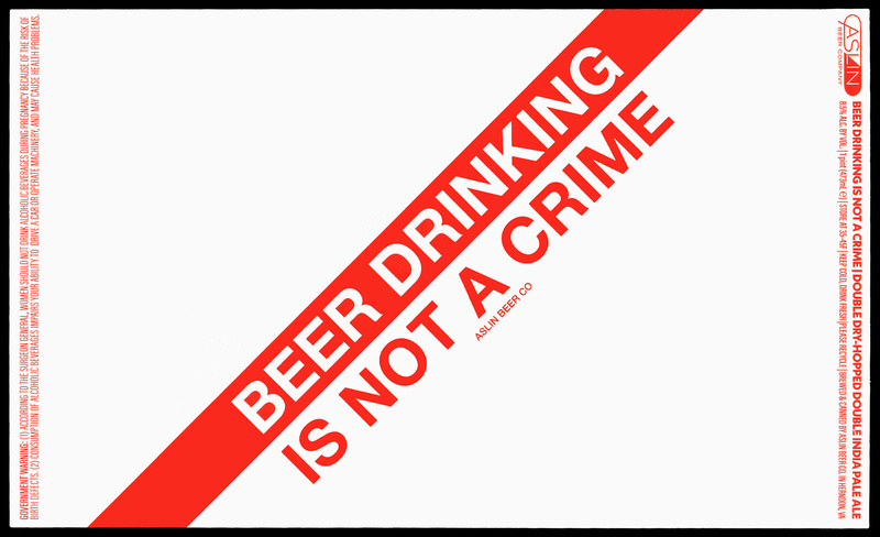 Aslin Beer Drinking Is Not A Crime beer Label Full Size