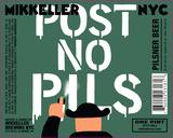 Mikkeller NYC Post No Pils beer