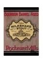 Rochester Mills Bourbon Barrel Milkshake Stout beer Label Full Size