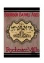 Rochester Mills Bourbon Barrel Milkshake Stout beer