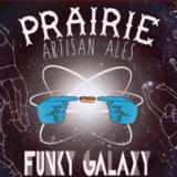 Prairie Artisan Funky Galaxy beer