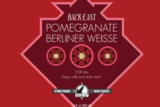 Back East Pomegranate Berliner Weisse beer