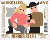 Mikkeller NYC Mirror Selfie beer