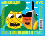 Mikkeller NYC Luau Daydream beer