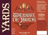 Yards Dubbel Trubbel beer
