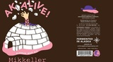 Anchorage Mikkeller AK Alive Beer