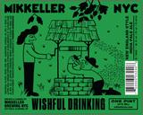 Mikkeller NYC Wishful Drinking beer