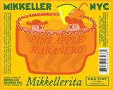 Mikkeller NYC Pineapple Habanero Mikkellerita beer
