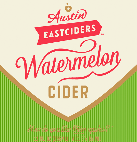 Austin Eastciders Watermelon beer Label Full Size