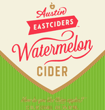 Austin Eastciders Watermelon Cider beer