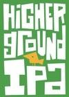Birdsong Higher Ground IPA beer Label Full Size