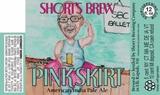 Short's Dan's Pink Skirt beer