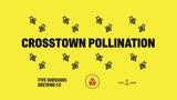 Five Boroughs Crosstown Pollination beer
