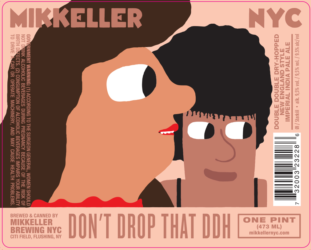 Mikkeller NYC Don't Drop That DDH beer Label Full Size
