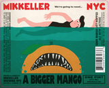 Mikkeller NYC We're Going To Need A Bigger Mango beer