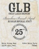 Great Lakes 25th Anniversary Bourbon Barrel Aged Russian Imperial Stout beer