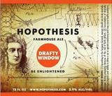 Hopothesis Drafty Window beer