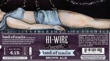 Hi-Wire Bed of Nails Brown Beer