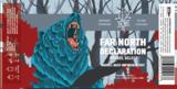 Lo Rez - Far North Declaration 2019 beer