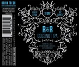 Stone + Rip Current R&R Coconut IPA beer