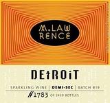 M. Lawrence Detroit Demi-Sec wine