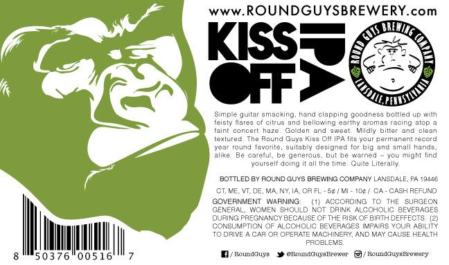 Round Guys Kiss off IPA Beer