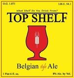 Top Shelf Belgian Style Ale beer