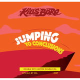 Kills Boro - Jumping to Conclusions beer