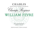 Domaine William Fevre Champs Royaux Chablis wine