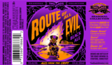 Two Roads Route of all Evil beer