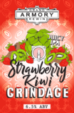 Grand Armory Strawberry Kiwi Grindage beer