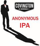 Covington Anonymous IPA beer