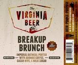 Virginia Beer Co. Breakup Brunch NITRO beer