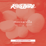 Kills Boro Mozzarella beer