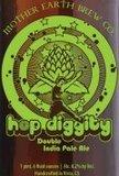 Mother Earth Hop Diggity DIPA Beer