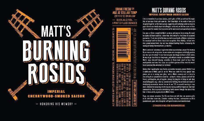 Stone Matt's Burning Rosids Beer