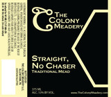 Colony Straight, No Chaser beer