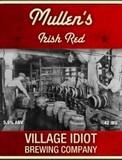 Village Idiot Mullen's Irish Red beer