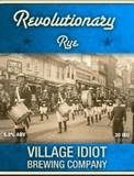 Village Idiot Revolutionary Rye beer