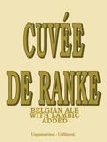 De Ranke Cuvée De Ranke beer