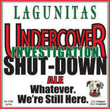 Lagunitas Undercover Investigation Shut Down Beer