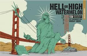 21st Amendment Hell or High Watermelon beer Label Full Size
